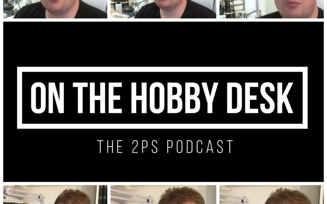 On The Hobby Desk Vlog episode… 1 ish